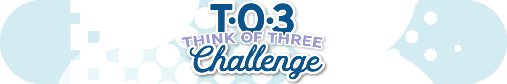 Teen Lifeline's T-O-3 Think of Three Challenge banner. Click to download the poster.